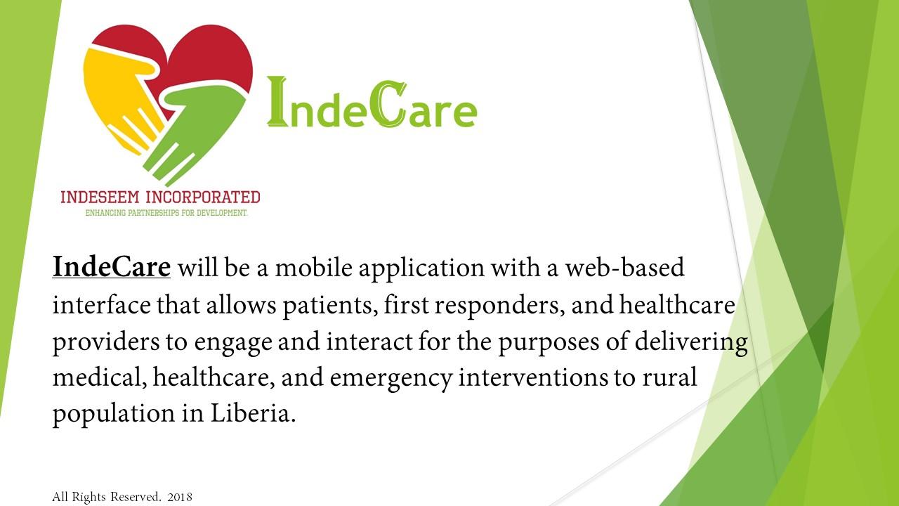 <h2>IndeCare: A mobile App to link first responders and  Healthcare Providers to rural people.</h2><div class='slide-content'></div><a href='https://indeseem.org/team/farley-tarlue/' class='btn' title='Read More'>Read More</a>